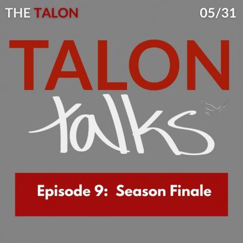 Talon Talks Episode 9: 2020-21 in a nutshell. Season 1 Finale
