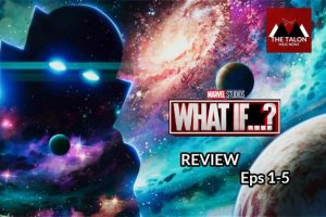 The Talon reviews Marvels What if?